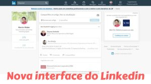 Nova interface do Linkedin com cara de Facebook