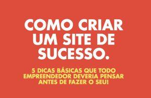 5 dicas básicas para um site de sucesso