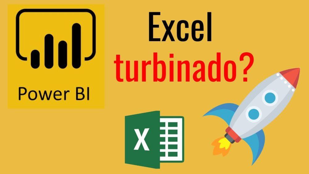 Power BI – Excel turbinado