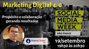 Read more about the article Marketing Digital 4. 0 no Social Media Week