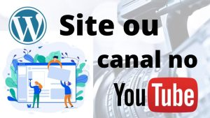 Read more about the article Site vs Canal no YouTube