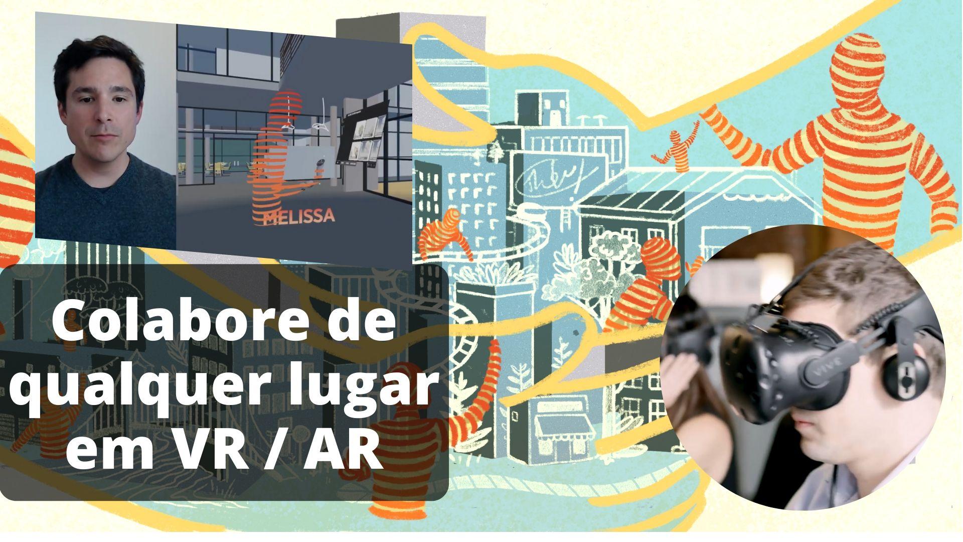 Colaboração remota para arquitetos e designers usando VR/AR